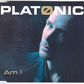 Am I by Platonic