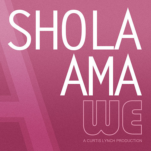 We (Necessary Mayhem) - Single by Shola Ama