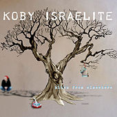 Blues from Elsewhere by Koby Israelite