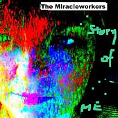 The Story Of Me by Miracle Workers