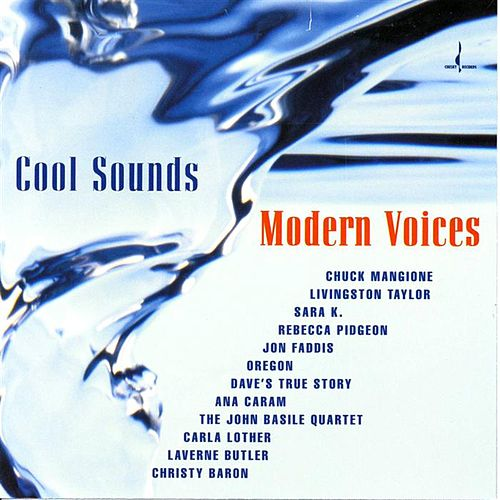 Cool Sounds, Modern Voices by Various Artists