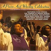 A Praise And Worship Celebration by Various Artists