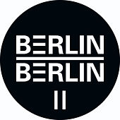Berlin : Berlin II by Various Artists