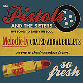 Pistols and the Sisters by Pistols and the Sisters