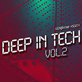 Deep In Tech Vol.2 by Various Artists