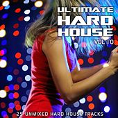 Ultimate Hard House Vol 10 - EP by Various Artists