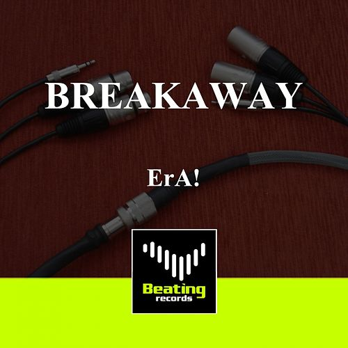 Breakaway by eRa