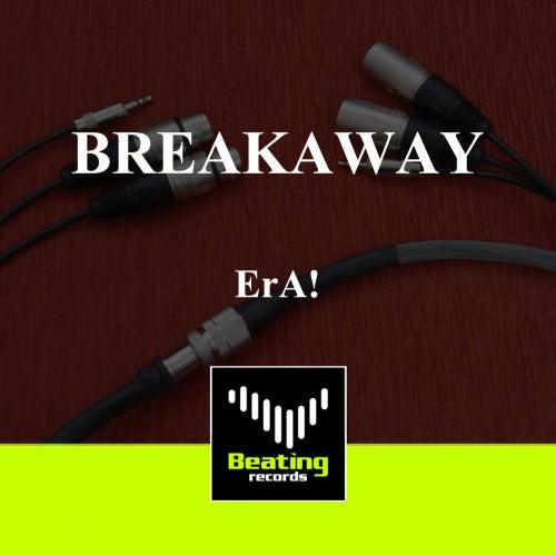 Breakaway by eRa