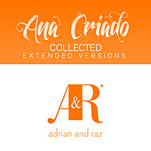 Ana Criado Collected (The Extended Versions) by Various Artists