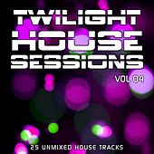 Twilight House Sessions Vol. 4 - EP by Various Artists