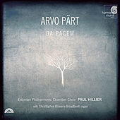 Arvo Pärt: Da pacem by Estonian Philharmonic Chamber Choir and Paul Hillier