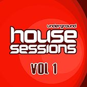 Underground House Sessions Vol. 1 - EP by Various Artists