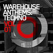 Warehouse Anthems: Techno Vol. 1 - EP by Various Artists