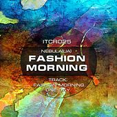 Fashion Morning - Single by Nebula