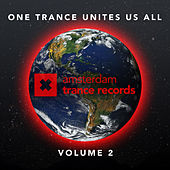 One Trance Unites Us All Volume 2 - EP by Various Artists