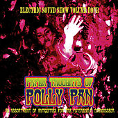 Paper Thoughts of Polly Pan - Electric Sound Show, Vol. 4 (Remastered) by Various Artists