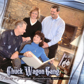 I Have a Prayer: Remembering Anna… by Chuck Wagon Gang