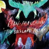 The Backward Path by Dan Melchior