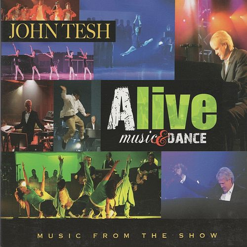 Alive: Music & Dance by John Tesh