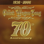 70th Anniversary by Chuck Wagon Gang