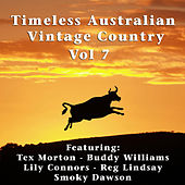 Timeless Australian Vintage Country Vol. 7 by Various Artists