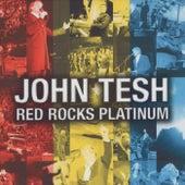 Red Rocks Platinum by John Tesh