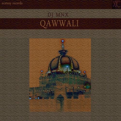 Qawwali by DJ MNX
