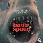 Inner Space: The Lost Film Music of Sven Libaek by Sven Libaek