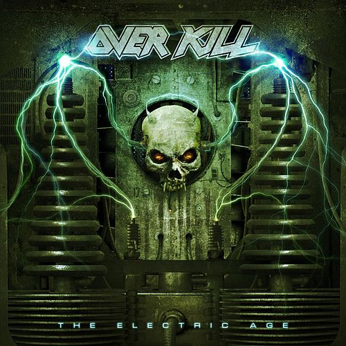 The Electric Age (Deluxe Edition) by Overkill