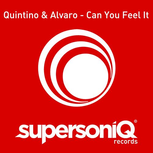 Can You Feel It by Quintino and Alvaro