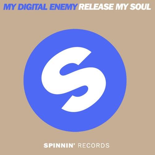 Release My Soul by My Digital Enemy
