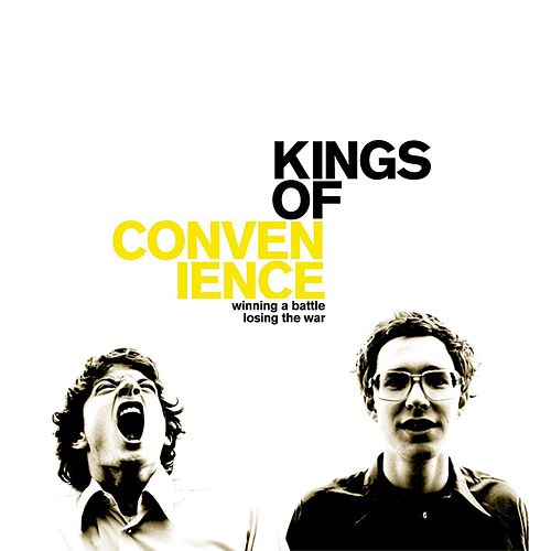 Winning A Battle by Kings Of Convenience
