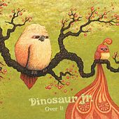 Over It von Dinosaur Jr.