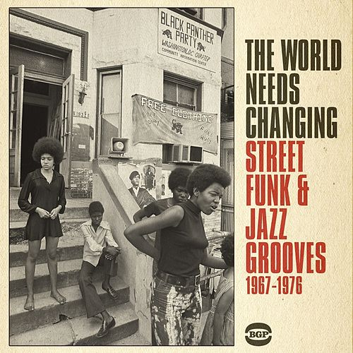 The World Needs Changing by Various Artists