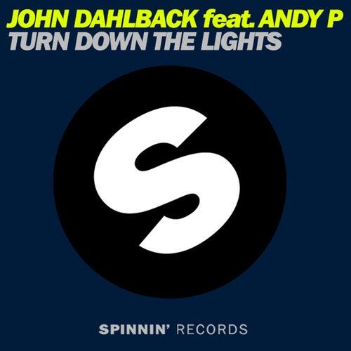 Turn Down The Lights by John Dahlbäck