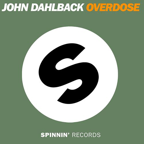 Overdose by John Dahlbäck