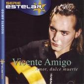 Amor, Dulce Muerte by Vicente Amigo