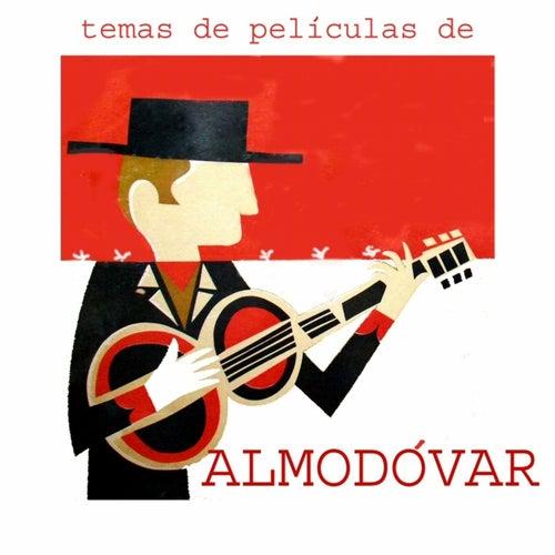 Temas de Películas de Almodóvar (Original Motion Picture Soundtrack) by Various Artists