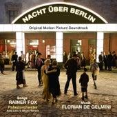 Nacht über Berlin by Florian de Gelmini