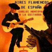 Aires Flamencos de España by Carlos Montoya