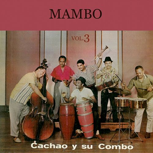 Mambo (Vol. 3) by Israel 'Cachao' Lopez