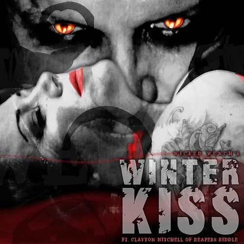 Winter Kiss (feat. Clayton Mitchell) by Wicked Wench