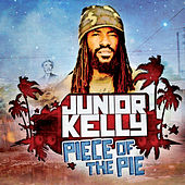 Piece of the Pie by Junior Kelly