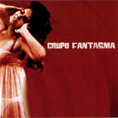 Grupo Fantasma by Grupo Fantasma