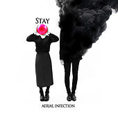 Stay by Aerial Infection