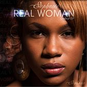 Real Woman by Stephanie
