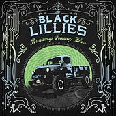 Runaway Freeway Blues by The Black Lillies