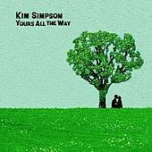 Yours All the Way by Kim Simpson