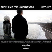 Into Life by The Rurals