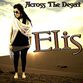 Across the Desert by Elis